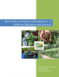 berry soil and nutrient management guide