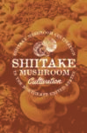 Cover of Shiitake mushroom production guide